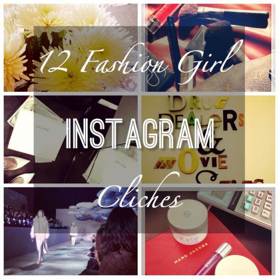 Behind the Mirror, Instagram, 12 Fashion Girl Instagram Cliches, Instagram