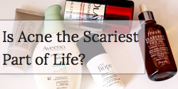 Is Acne the Scariest Part of Life